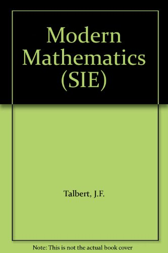 Modern Mathematics By J.F. Talbert