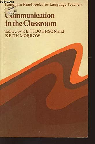 Communication in the Classroom By Keith Johnson