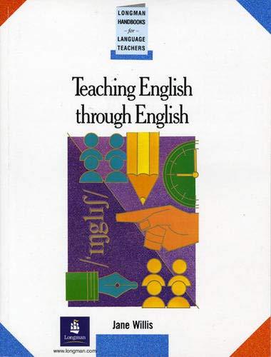 Teaching English Through English Paper By J Willis