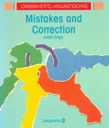 Mistakes and Corrections By Julian Edge