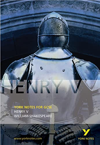 Henry V: York Notes for GCSE by David Langston