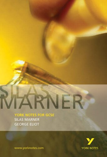 Silas Marner: York Notes for GCSE By Clare Findlay