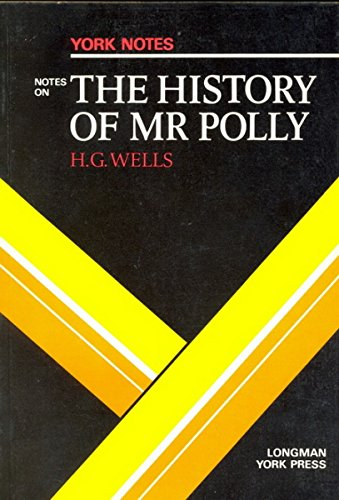 """H.G.Wells, """"History of Mister Polly"""" By A. Norman Jeffares"""