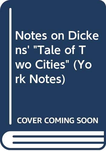 """Notes on Dickens' """"Tale of Two Cities"""" By Edited by G. Taylor"""