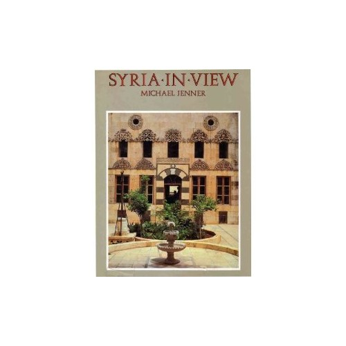 Syria in View By M. Jenner
