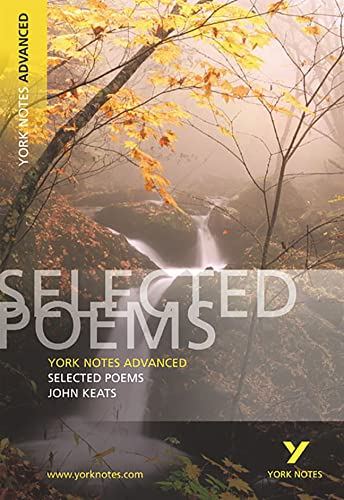 Selected Poems of John Keats: York Notes Advanced by Glennis Byron