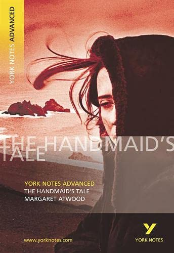 The Handmaid's Tale: York Notes Advanced By Coral Ann Howells