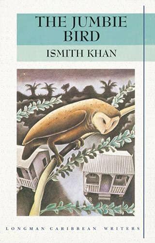 The Jumbie Bird By Ismith Khan