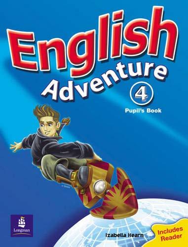 English Adventure Level 4 Pupils Book plus Reader By Izabella Hearn