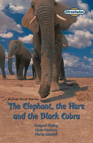 Streetwise The Elephant, The Hare and The Black Cobra Standard By Rudyard Kipling