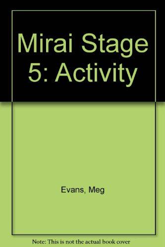 Mirai Stage 5 (Senior) By Meg Evans