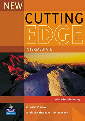New Cutting Edge: Intermediate: Student's Book By Sarah Cunningham