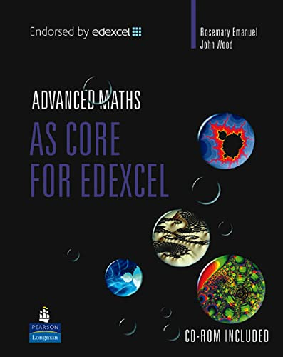 AS Core Mathematics for Edexcel (Edexcel GCE Maths) By Rosemary Emanuel