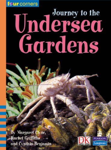 Four Corners: Journey to the Undersea Gardens By Margaret Clyne