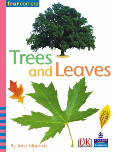 Four Corners: Trees and Leaves By Jane Manners