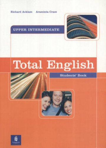 Total English Upper Intermediate Students' Book By Richard Acklam