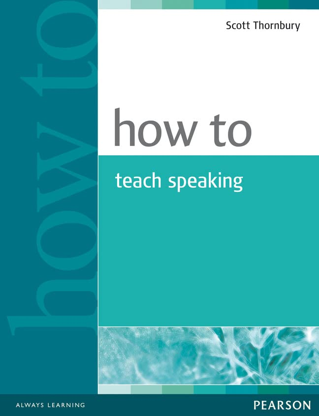 How to Teach Speaking By Scott Thornbury
