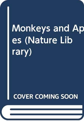 Monkeys and Apes (Nature Library)