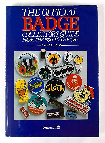Official Badge Collector's Guide By Frank R. Setchfield