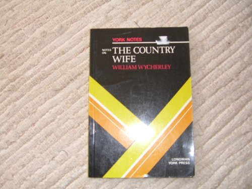 """William Wycherley, """"The Country Wife"""" By Christopher Murray"""