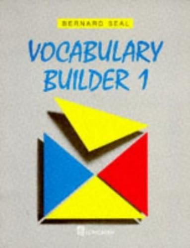 Vocabulary Builder By Bernard Seal