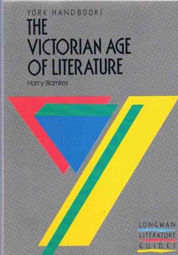 Victorian Age of Literature, The (York Handbooks S.) By A.Norman Jeffares