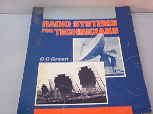 Radio Systems for Technicians By D. C. Green