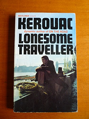 Lonesome traveller By Jack Kerouac