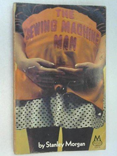 Sewing Machine Man By Stanley Morgan