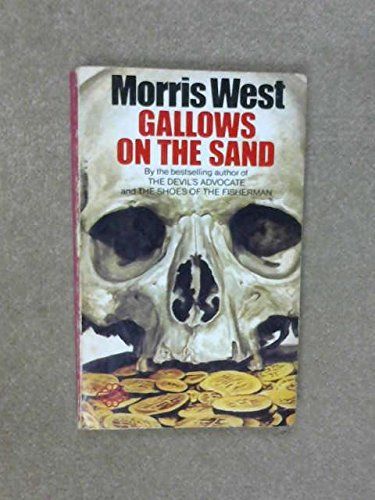 Gallows on the Sand By Morris West
