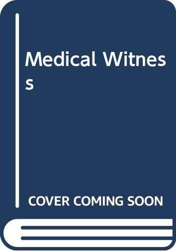 Medical Witness By Richard Gordon, QC