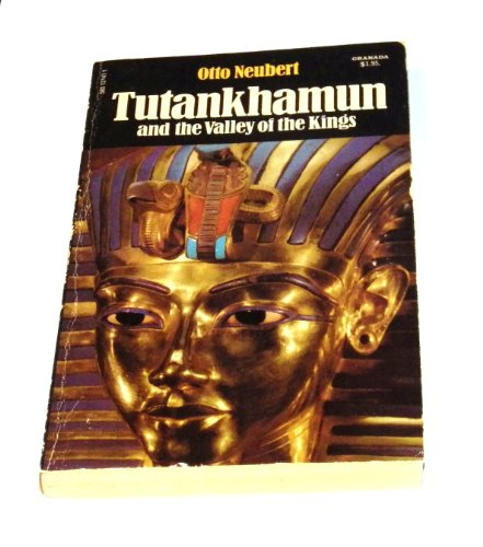 Tutankhamen and the Valley of the Kings By Otto Neubert