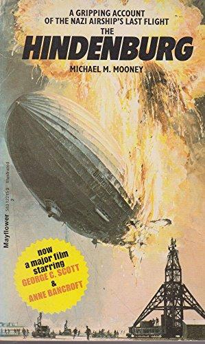 "The ""Hindenburg"" By Michael M. Mooney"