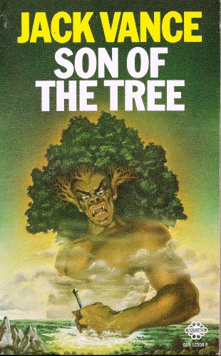 Son of the Tree By Jack Vance