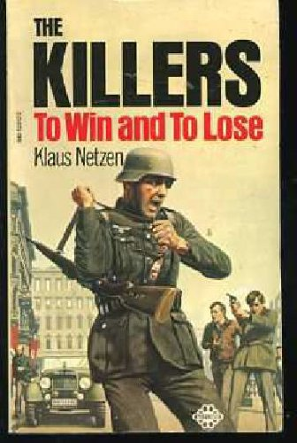 To Win and to Lose By Klaus Netzen