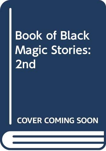 Book of Black Magic Stories By Edited by Michel Parry