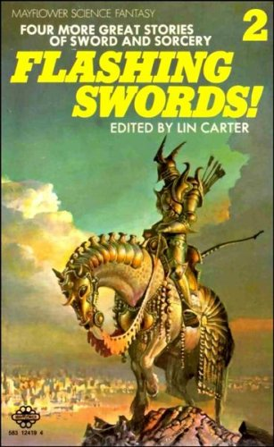 Flashing Swords By Edited by Lin Carter