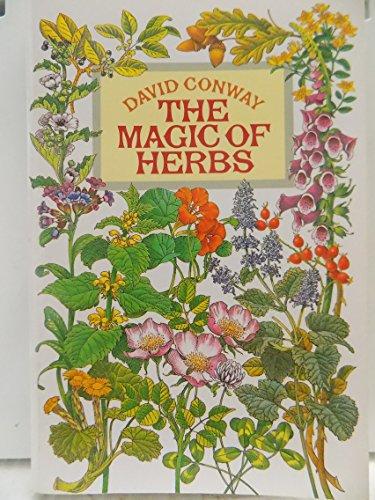 Magic of Herbs By David Conway
