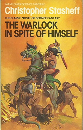 Warlock in Spite of Himself (Mayflower science fantasy) by Christopher Stasheff