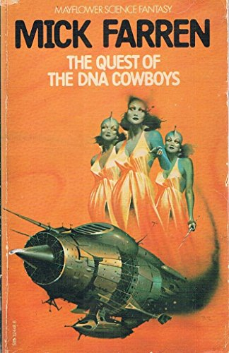 Quest of the DNA Cowboys By Mick Farren