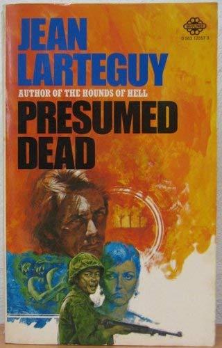 Presumed Dead By Jean Larteguy