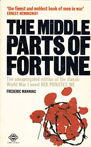 Middle Parts of Fortune By Frederic Manning