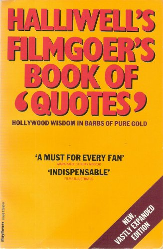 Filmgoer's Book of Quotes By Edited by Leslie Halliwell
