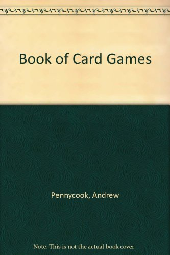 Book of Card Games by Andrew Pennycook