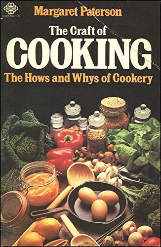 Craft of Cooking By Margaret Paterson