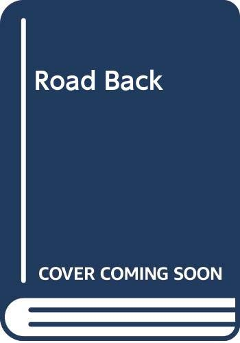 Road Back By Erich Maria Remarque
