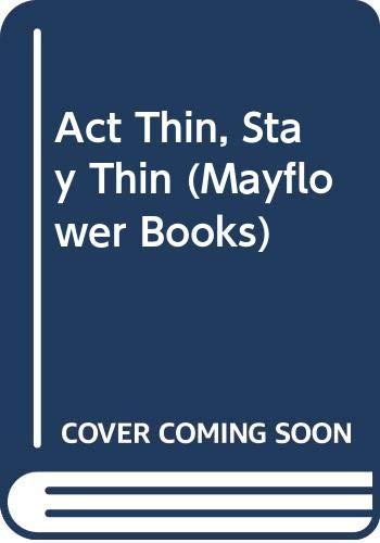 Act Thin, Stay Thin By Richard B. Stuart