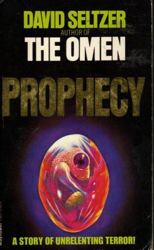 Prophecy By David Seltzer
