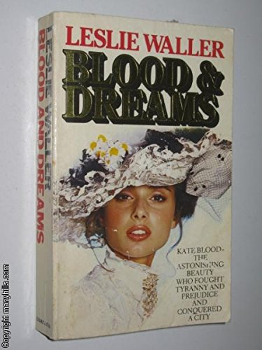 Blood and Dreams By Leslie Waller