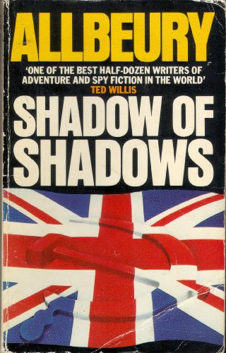 Shadow of Shadows By Ted Allbeury
